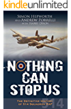 Nothing Can Stop Us: The Definitive History of 514 Squadron RAF