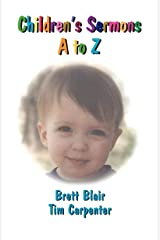 Children's Sermons A To Z Perfect Paperback