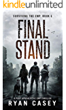 Final Stand: A Post Apocalyptic EMP Thriller (Surviving the EMP Book 6)
