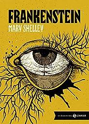 Frankenstein: edição bolso de luxo: Ou O Prometeu moderno (Clássicos Zahar)