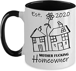 Mother Fucking HomeownerNew Home Owner GiftFunny Housewarming GiftNew Home Owner MugFunny New Homeowner Gift 11oz