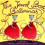The Jewel Box Ballerinas, Monique de Varennes, 0375836055