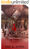 Alpha Chronicles: His for the Taking