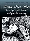 Horses about Hope, Maryann Pasda DiEdwardo and Patricia J. Pasda, 1434304477