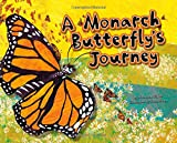img - for A Monarch Butterfly's Journey (Follow It!) book / textbook / text book