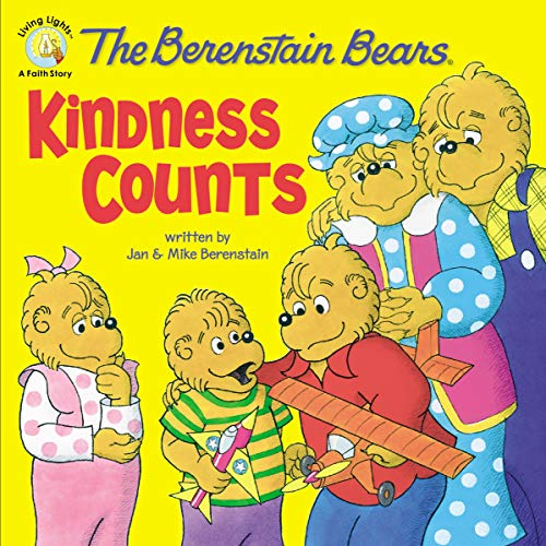 The Berenstain Bears: Kindness Counts (Berenstain Bears/Living Lights: A Faith Story)