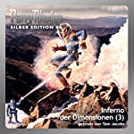 Inferno der Dimensionen - Teil 3 (Perry Rhodan Silber Edition 86) | Kurt Mahr,William Voltz,Harvey Patton