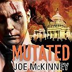 Mutated: Dead World Series #4 | Joe McKinney