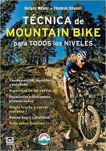 Técnica de Mountain Bike Para Todos los Niveles: Amazon.es: Rogner ...