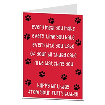 Amazon Funny Birthday Card From The Dog For Owner Lover Quirky Pet Theme Perfect Men Women Mum Dad Husband Wife Office Products