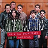 Freaks And Geeks: Original Soundtrack And Score