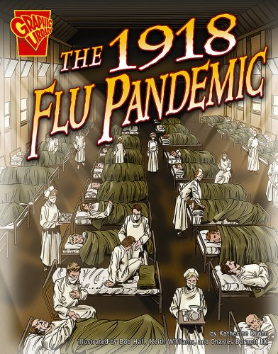 The 1918 Flu Pandemic (Disasters in History)