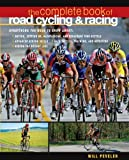 The Complete Book of Road Cycling & Racing (International Marine-RMP)