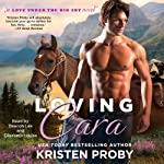 Loving Cara: Love Under the Big Sky | Kristen Proby