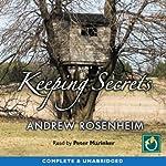 Keeping Secrets   Andrew Rosenheim