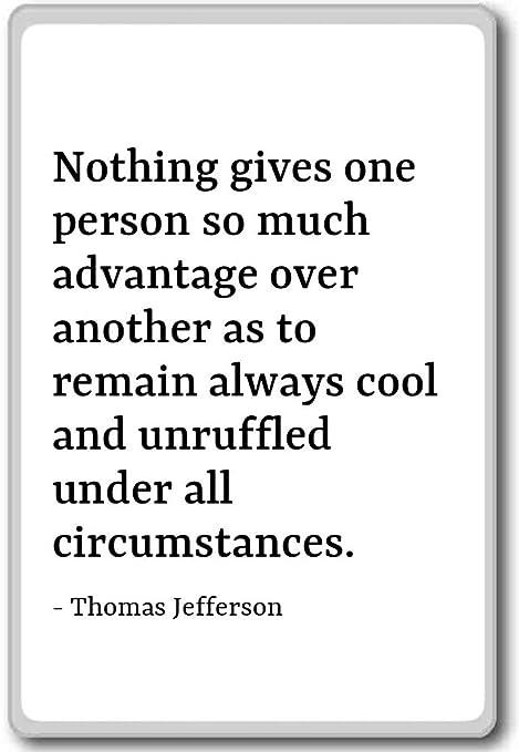 Nada una persona da mucho ventaja... - Thomas Jefferson citas imán ...