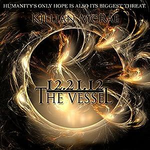 12.21.12: The Vessel Audiobook
