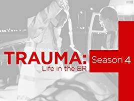 Amazon com: Watch Trauma Life in the ER Season 4 | Prime Video