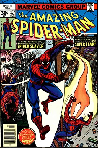 The Amazing Spider-Man #167 : Stalked by the Spider-Slayer (First Appearance of Will O' the Wisp - Marvel Comics) ()