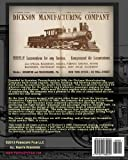 Illustrated Catalogue of Standard Gauge Locomotives: Manufactured by Dickson Manufacturing Co.
