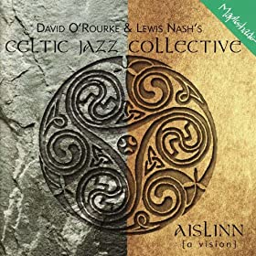 Amazon.com: Aislinn: Lewis Nash, Celtic Jazz Collective David O'Rourke