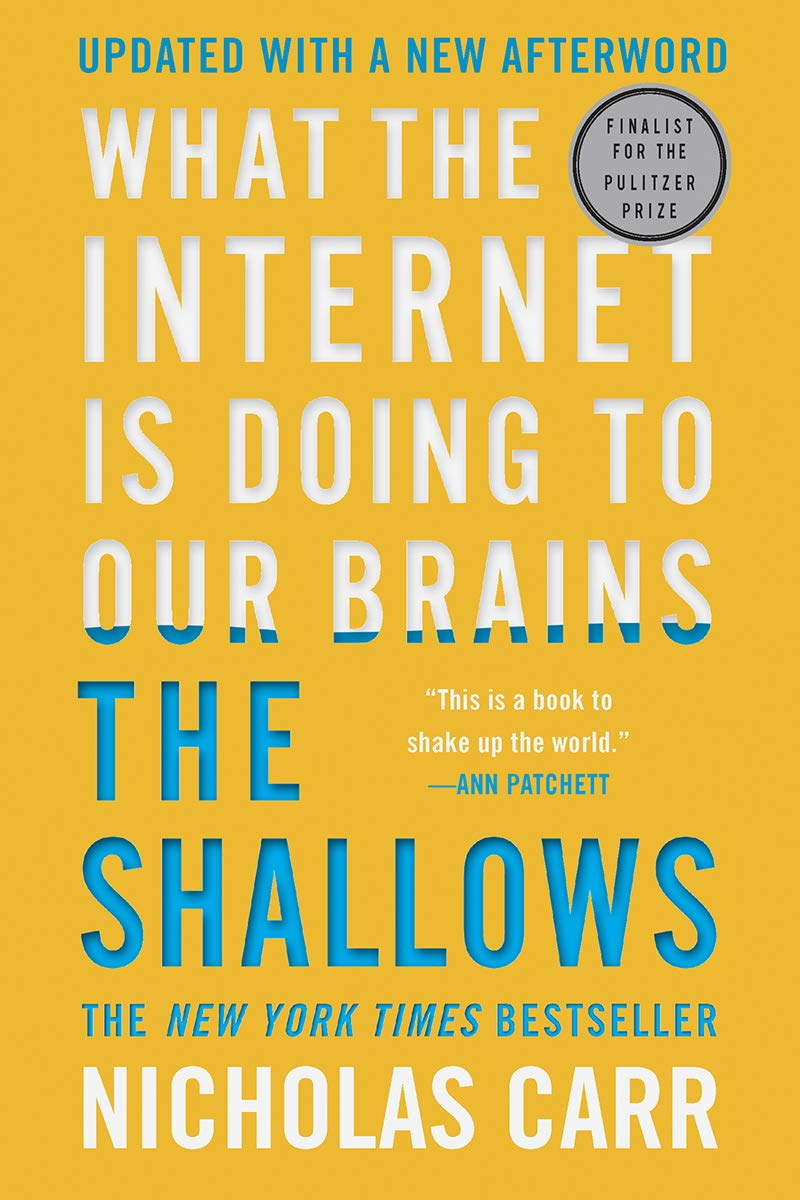 The Shallows - What the Internet Is Doing to Our Brains: Amazon.es ...