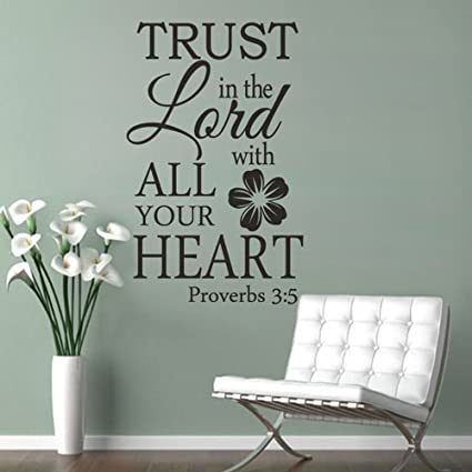 2533153139 Image Unavailable. Image not available for. Color: MairGwall Trust in the  Lord with All Your Heart - Bible Scripture Vinyl Lettering Wall Decal