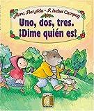 Uno, Dos, Tres. Dime Quien Es!, Alma Flor Ada, 1581058101