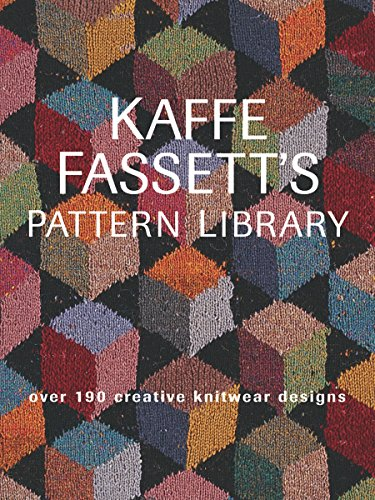 Kaffe Fassett's Pattern Library: Over 190 Creative Knitwear Designs by Taunton Press