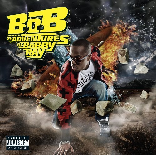 B.o.B Presents: The Adventures of Bobby Ray [Explicit] by B.o.B (2010-04-27) (Bob Presents The Adventures Of Bobby Ray Explicit)