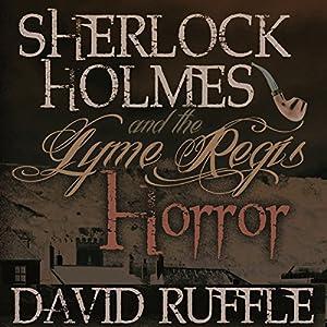 Sherlock Holmes and the Lyme Regis Horror Audiobook