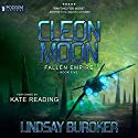 Cleon Moon: Fallen Empire, Book 5 Audiobook by Lindsay Buroker Narrated by Kate Reading