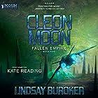 Cleon Moon: Fallen Empire, Book 5 Hörbuch von Lindsay Buroker Gesprochen von: Kate Reading