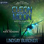 Cleon Moon: Fallen Empire, Book 5 | Lindsay Buroker
