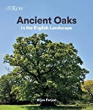 Ancient Oaks: In the English landscape