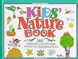 The Kids' Nature Book, Susan Milord, 0836819675