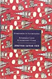 img - for Everything Is Illuminated/Extremely Loud & Incredibly Close by Jonathan Safran Foer (15-Nov-2010) Hardcover book / textbook / text book