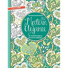 Modern Elegance Coloring Book: 45+ Weirdly Wonderful Designs to Color for Fun & Relaxation (Coloring Art)