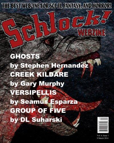 Schlock! Webzine Vol 6, Issue 1