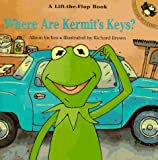 Where Are Kermit's Keys?, Alison Inches, 0140555692