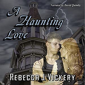 A Haunting Love Audiobook