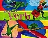 If You Were a Verb (Word Fun)