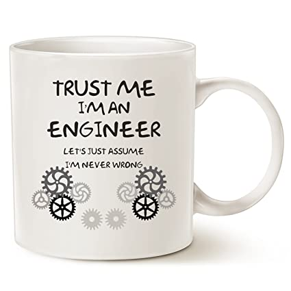 MAUAG Funny Engineer Coffee Mug   Unique Fatheru0027s Day And Motheru0027s Day Gifts  Idea   Trust