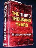 The Third Thousand Years, W. Cleon Skousen, 0884941221