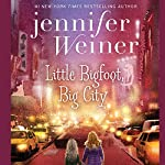 Little Bigfoot, Big City: The Littlest Bigfoot, Book 2 | Jennifer Weiner