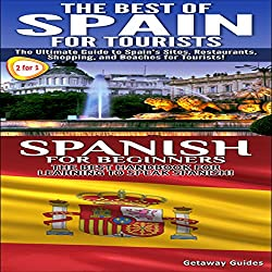 Best of Spain for Tourists & Spanish for Beginners