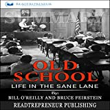 #10: Summary of Old School: Life in the Sane Lane