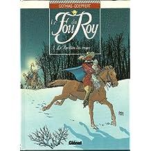 FOU DU ROY T01 (LE) : LE PAVILLON DES SINGES
