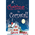 A Christmas in Cornwall (A Wedding in Cornwall Book 2)