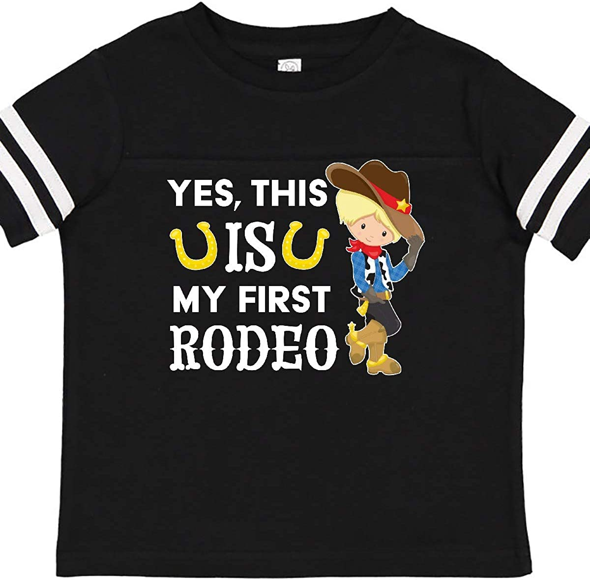inktastic Yes This is My First Rodeo Cowgirl in Hat and Boots Toddler T-Shirt